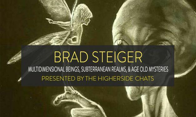 Brad Steiger | Multidimensional Beings, Subterranean Realms, & Age Old Mysteries