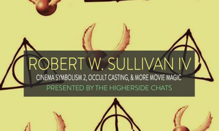 Robert W. Sullivan IV | Cinema Symbolism 2, Occult Casting, & More Movie Magic