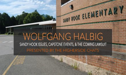 Wolfgang Halbig | Sandy Hook Issues, Capstone Events, & The Coming Lawsuit